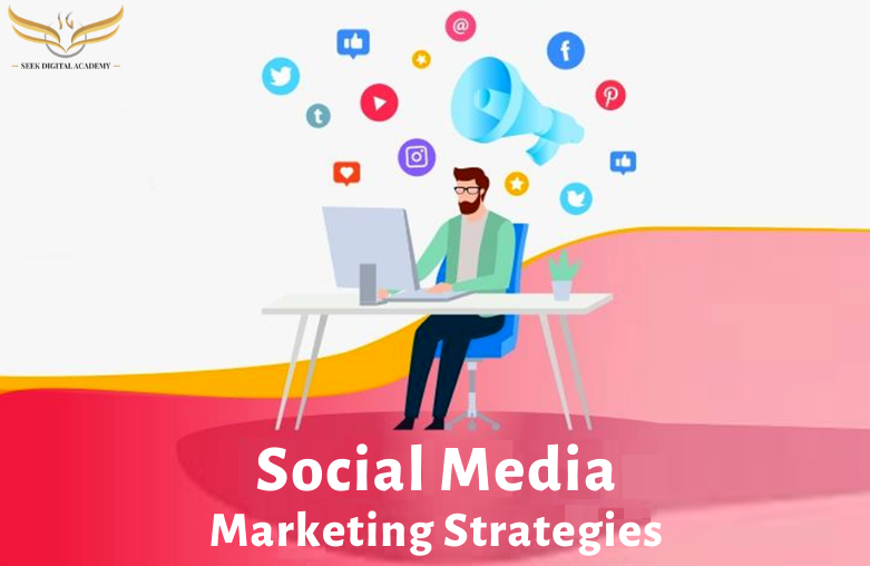 What are the best Strategies for Social Media Marketing